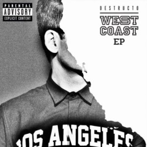 Destructo___West_Coast_EP_Download_389_389